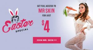 Celebrate Easter @ MrSkin.com for 4 Bucks and That's It