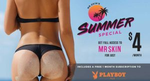 Kick Off Your Summer with a Mr.Skin Membership