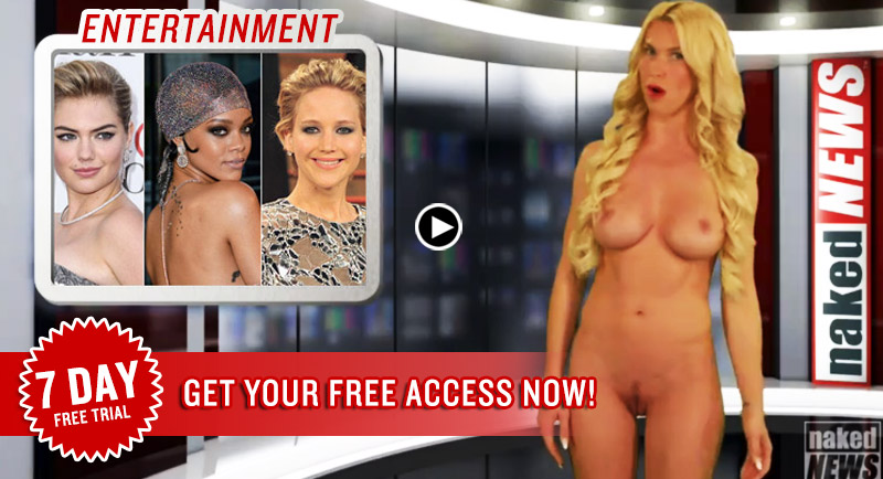 Naked News 7 Day Free Trial Enjoy!