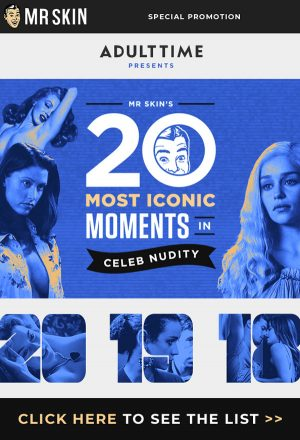 Mr.Skin's 20 Most Iconic Moments in Celeb Nudity